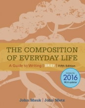 Mauk, John,   Metz, John The Composition of Everyday Life