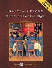 LeRoux, Gaston The Secret of the Night