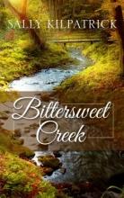 Kilpatrick, Sally Bittersweet Creek