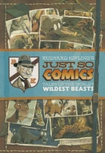 Kipling, Rudyard Rudyard Kipling`s Just So Comics