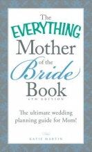 Martin, Katie The Everything Mother of the Bride Book