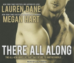 Dane, Lauren,   Hart, Megan There All Along