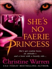 Warren, Christine She`s No Faerie Princess