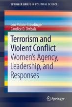Poloni-staudinger, Lori,   Ortbals, Candice D. Terrorism and Violent Conflict