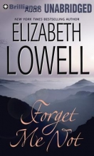 Lowell, Elizabeth Forget Me Not