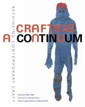 Peter Held,   Heather Sealy Lindeberry Crafting a Continuum