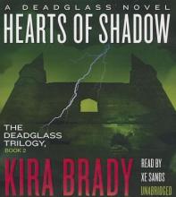 Brady, Kira Hearts of Shadow