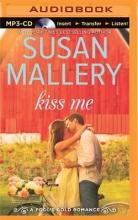 Mallery, Susan Kiss Me