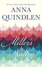Quindlen, Anna Miller`s Valley