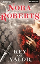 Roberts, Nora Key of Valor