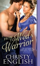 English, Christy How to Wed a Warrior