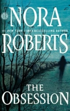 Roberts, Nora The Obsession