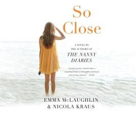 McLaughlin, Emma,   Kraus, Nicola So Close