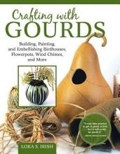 Lora S. Irish Painting Gourds