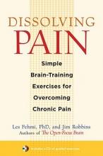 Les Fehmi,   Jim Robbins Dissolving Pain
