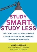 Crossman, Anne Study Smart, Study Less