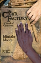 Moore, Michele The Cigar Factory