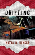 Ulysse, Katia D. Drifting