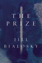 Bialosky, Jill The Prize