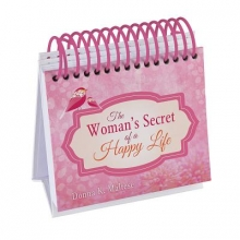 Maltese, Donna K. The Woman`s Secret of a Happy Life Perpetual Calendar