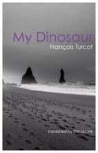 Turcot, Francois My Dinosaur