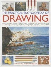 Sidaway, Ian,   Hoggett, Sarah The Practical Encyclopedia of Drawing