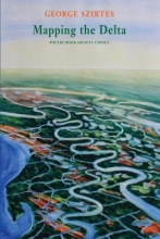 George Szirtes Mapping the Delta