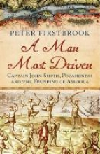 Firstbrook, Peter A Man Most Driven