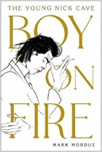 Mark Mordue , Boy on Fire