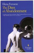 Ferrante, Elena,   Goldstein, Ann The Days of Abandonment
