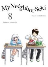Morishige, Takuma My Neighbor Seki 8