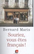 Bernard  Maris Souriez, Vous Etes Francais!
