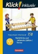 Klick! inklusiv 7./8. Schuljahr - Arbeitsheft 1 - Natürliche und rationale Zahlen Terme