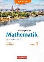 Bigalke, Anton,   Kuschnerow, Horst,   Köhler, Norbert,   Ledworuski, Gabriele Mathematik Sekundarstufe II - Rheinland-Pfalz. Grundfach Band 1 - Analysis