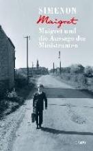 Simenon, Georges,   Wille, Hansjürgen,   Klau, Barbara,   Brands, Bärbel Maigret und die Aussage des Ministranten