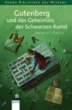 Venzke, Andreas Gutenberg und das Geheimnis der schwarzen Kunst