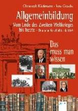 Gieseke, Jens Allgemeinbildung. Vom Ende des Zweiten Weltkriegs bis heute