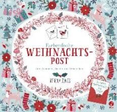 Jones, Rebecca Farbenfrohe Weihnachtspost - Zum Ausmalen, Basteln und Verschicken