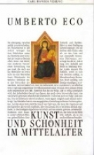 Eco, Umberto,   Memmert, Günter Kunst und Schönheit im Mittelalter