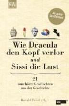Wie Dracula den Kopf verlor und Sissi die Lust