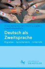 Anne-Katharina Harr,   Martina Liedke,   Claudia Maria Riehl Deutsch als Zweitsprache