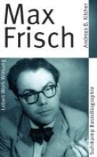 Kilcher, Andreas B. Max Frisch