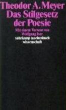 Meyer, Theodor A. Das Stilgesetz der Poesie
