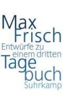 Frisch, Max Entw�rfe zu einem dritten Tagebuch