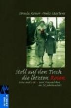Kosser, Ursula Stell auf den Tisch die letzten Rosen