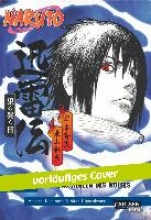 Higashiyama, Akira Naruto: Jinraiden - Das Heulen des Wolfes (Nippon Novel)