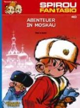 Tome Spirou und Fantasio 40. Abenteuer in Moskau