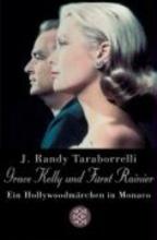 Taraborrelli, J. Randy Grace Kelly und F�rst Rainier