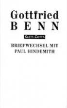 Benn, Gottfried Briefe 3. Briefwechsel mit Paul Hindemith