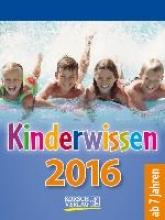 Kinderwissen 2016 Tages-Abreikalender